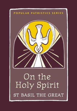 On the Holy Spirit by Basil the Great