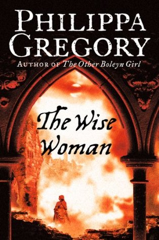 Read The Wise Woman By Philippa Gregory