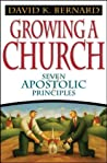 Growing a Church by David K. Bernard
