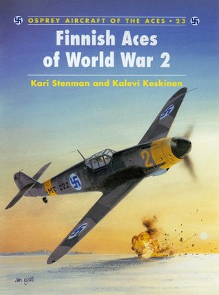 Finnish Aces of World War 2 (Osprey Aircraft of the Aces)