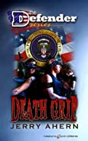Death Grip (The Defender, #9)