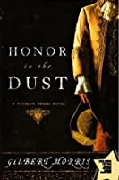 Honor in the Dust (Winslow Breed Novels)