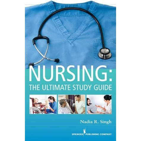 nursing the ultimate study guide by nadia singh rh goodreads com nursing the ultimate study guide reviews nursing the ultimate study guide reviews