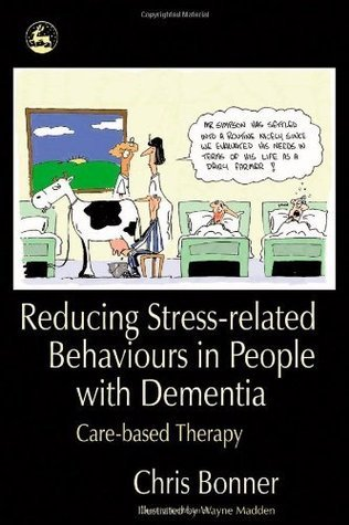 Reducing-Stress-related-Behaviours-in-People-with-Dementia-Care-based-Therapy