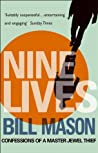 Nine Lives: Confessions Of A Master Jewel Thief