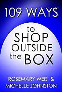109 Ways to Shop Outside the Box (109 Ways Series)