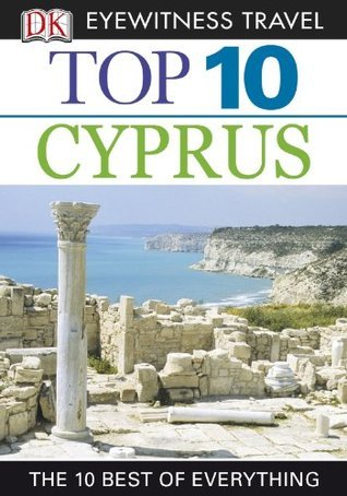 Top 10 Cyprus (DK Eyewitness Top 10 Travel Guides)