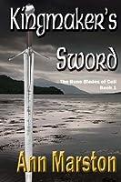 Kingmaker's Sword (Rune Blades of Celi)