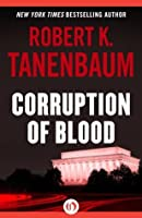 Corruption of Blood (The Butch Karp and Marlene Ciampi Series, 6)