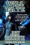 Just Desserts (Starship Repo Book)