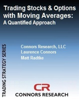 Trading Stocks and Options with Moving Averages (2013)