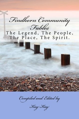 Findhorn Community Fables - Kindle Edition