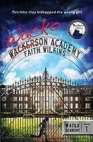 Wacko Academy (Wacko Academy Series)