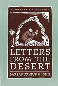 Letters From The Desert (Popular Patristics Series)