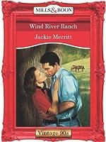 Wind River Ranch (Mills & Boon Vintage Desire)