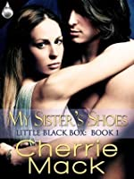 My Sister's Shoes (Little Black Box, Book 1)