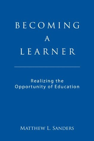 Becoming a Learner: Realizing the Opportunity of Education