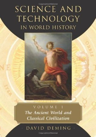 Science and Technology in World History, Vol