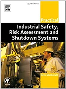 Practical Industrial Safety, Risk Assessment and Shutdown Systems (IDC Technology)