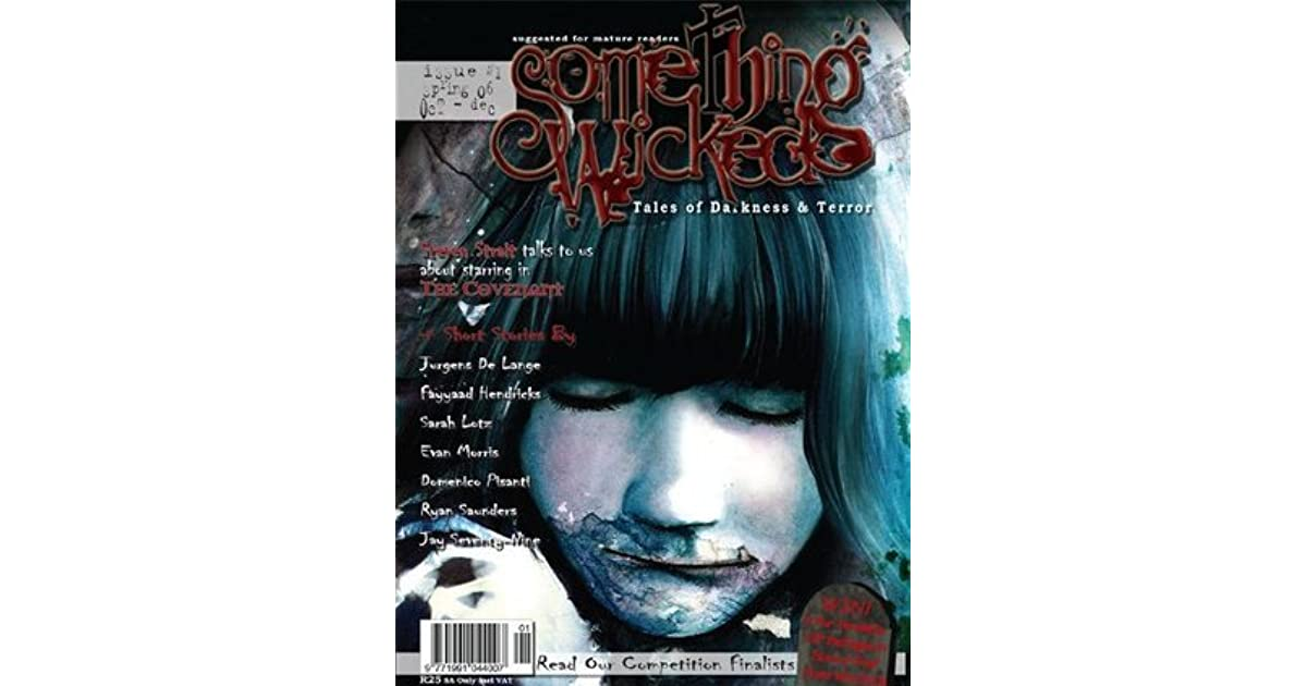 Something Wicked #11 (July 2011) (Something Wicked SF & Horror Magazine)