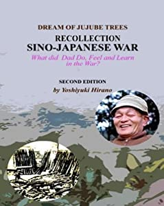 Dream Of Jujube Trees   Recollection Of Sino Japanese War