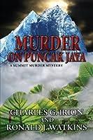 Murder on Puncak Jaya (A Summit Murder Mystery)