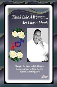 Think Like A Woman, Act Like A Man