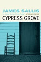 Cypress Grove (The Turner Trilogy)