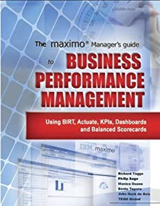 The MAXIMO Manager's Guide to Business Performance Management