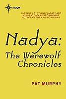 Nadya: The Werewolf Chronicles