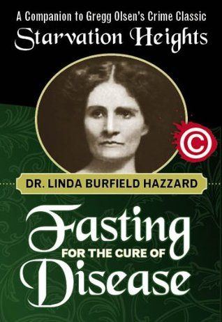 Fasting for the Cure of Disease by Linda Burfield Hazzard