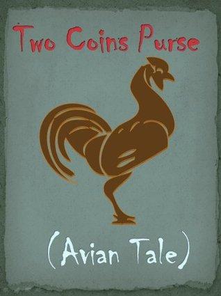 Two Coins Purse (Avian Tale) (Romanian Folk Tales and Fairy Tales)