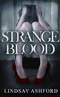 Strange Blood (Megan Rhys Crime Mystery Novels Book 2)