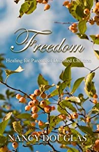 Freedom, Healing for Parents of Disabled Children