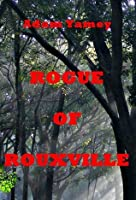 Rogue Of Rouxville