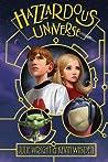 Hazzardous Universe (Hazzardous Universe #1)