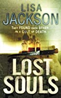 Lost Souls: New Orleans series, book 5 (New Orleans thrillers)