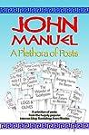 A Plethora of Posts by John Manuel