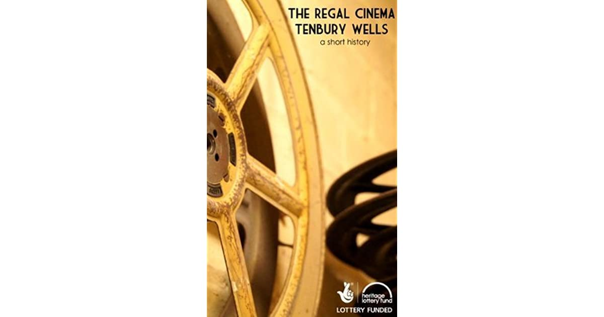 The Regal Cinema, Tenbury Wells: A Short History