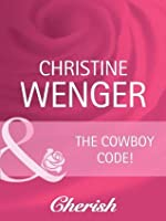 The Cowboy Code (Gold Buckle Cowboys #1)