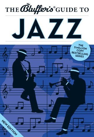 The Bluffer's Guide to Jazz