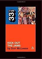 The MC5's Kick Out the Jams (33 1/3)