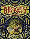 The Thickety: A P...