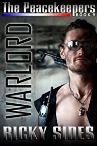 The Peacekeepers. The Warlord. Book 9.