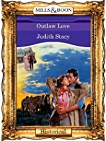 Outlaw Love (Mills & Boon Vintage 90s Historical)