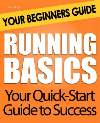 Running Basics: Your Beginners Guide
