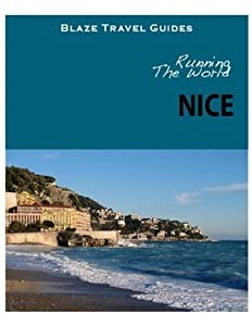 Running The World: Nice, France