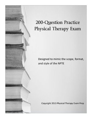 200-Question Sample Physical Therapy Exam by Will Crane