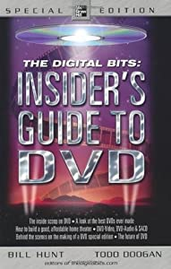 The Digital Bits Insider's Guide to DVD