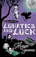 Lunatics and Luck (The Raven Mysteries #3)